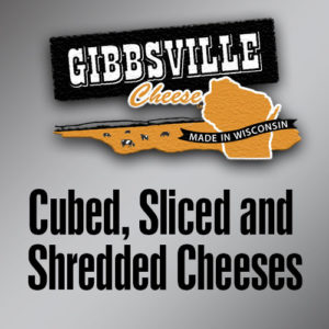 Cubed, Sliced & Shredded Cheeses